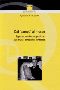Dal 'campo' al Museo